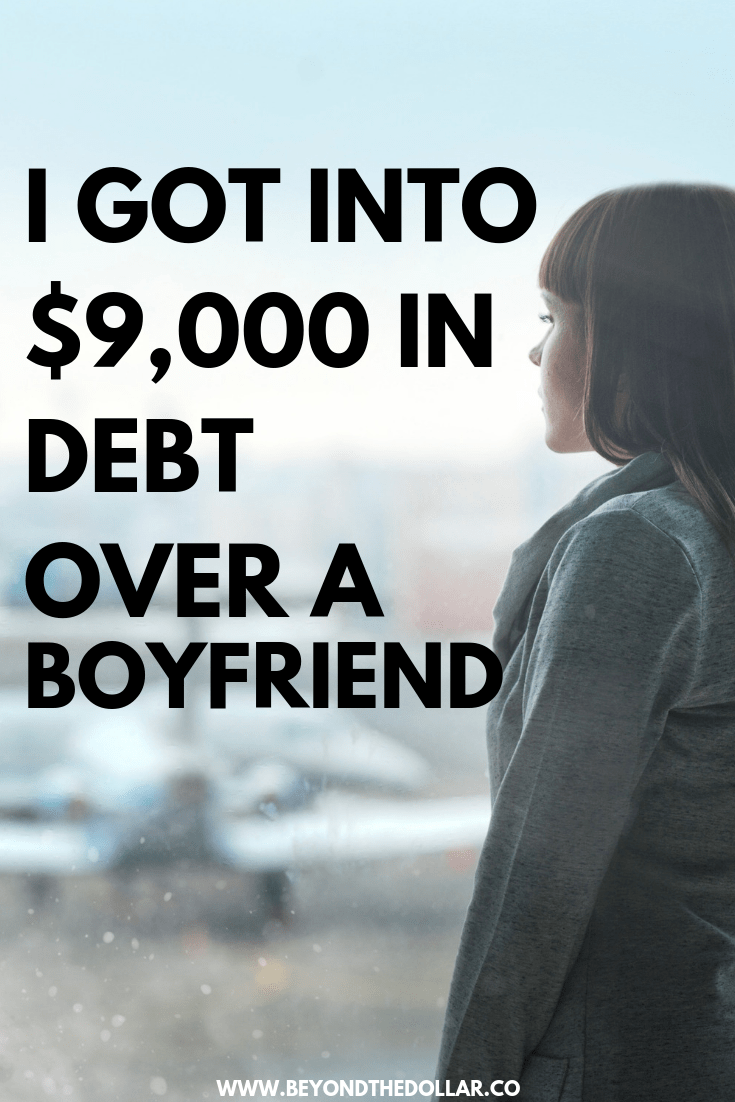 Find out how I ended up jobless, broke and $9,000 in debt after my boyfriend broke up with me.