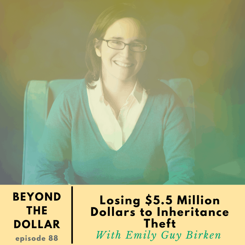 Emily Guy Birken -Beyond The Dollar Episode 88